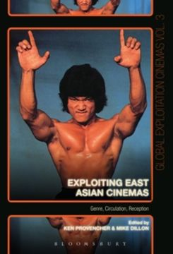 Exploiting East Asian Cinemas: Genre, Circulation, Reception cover image
