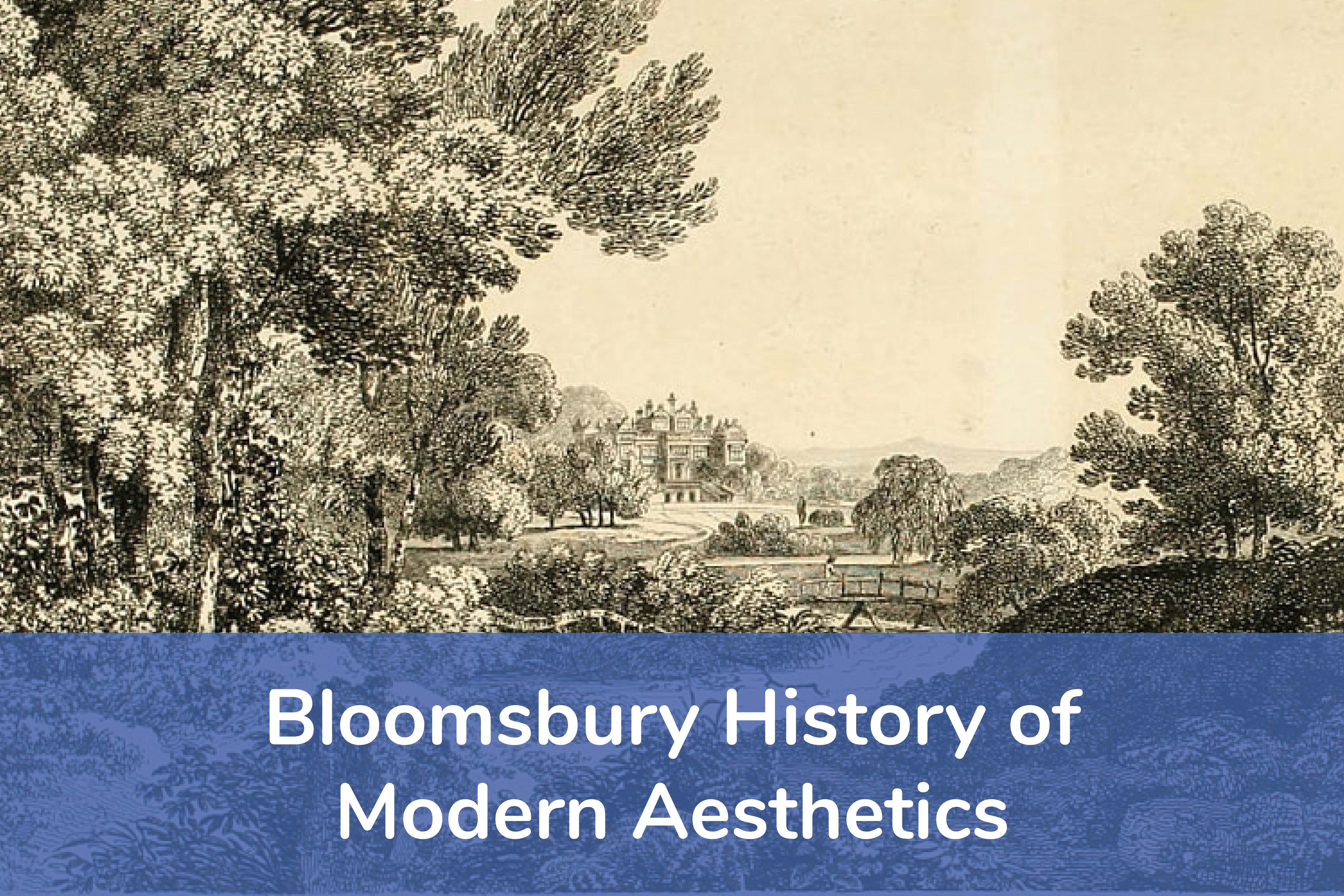 Bloomsbury History of Modern Aesthetics