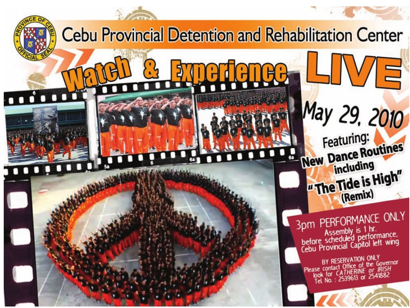 Poster produced by Cebu Provincial Capitol advertising the CPDRC Dancing Inmates 'LIVE' performance on 29 May 2010.