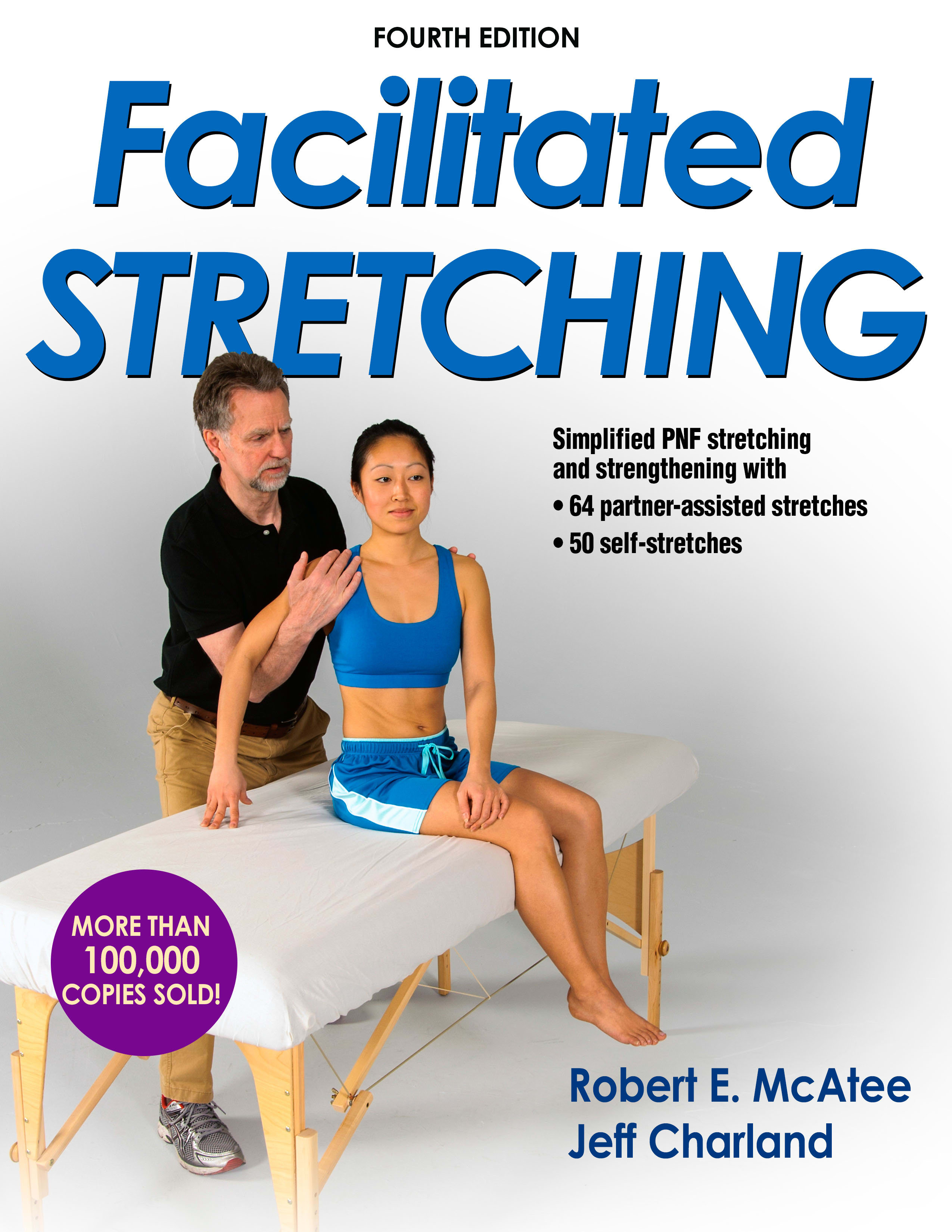 Book cover for Facilitated Stretching (Fourth Edition)