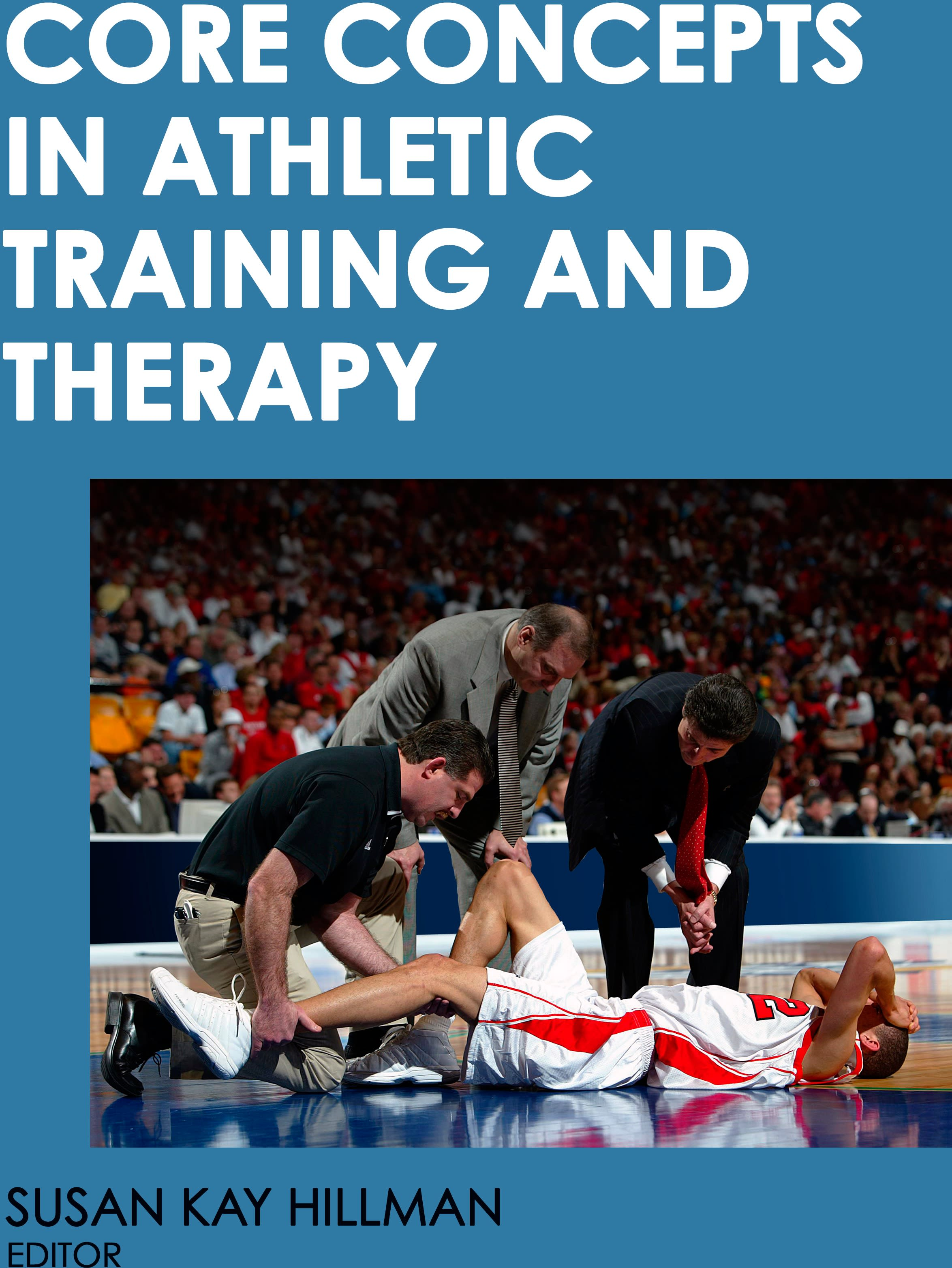 Book cover for Core Concepts in Athletic Training and Therapy