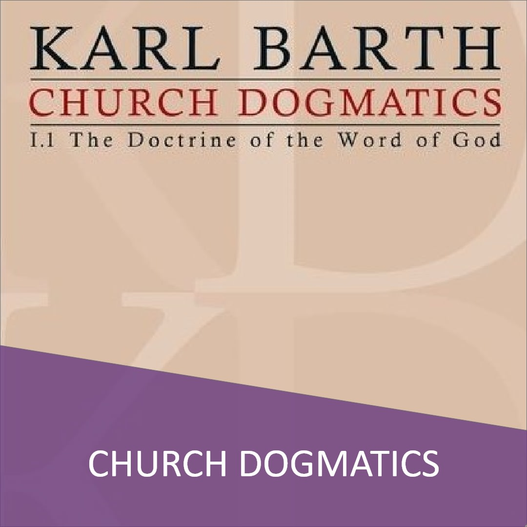 Click here to view the Church Dogmatics series