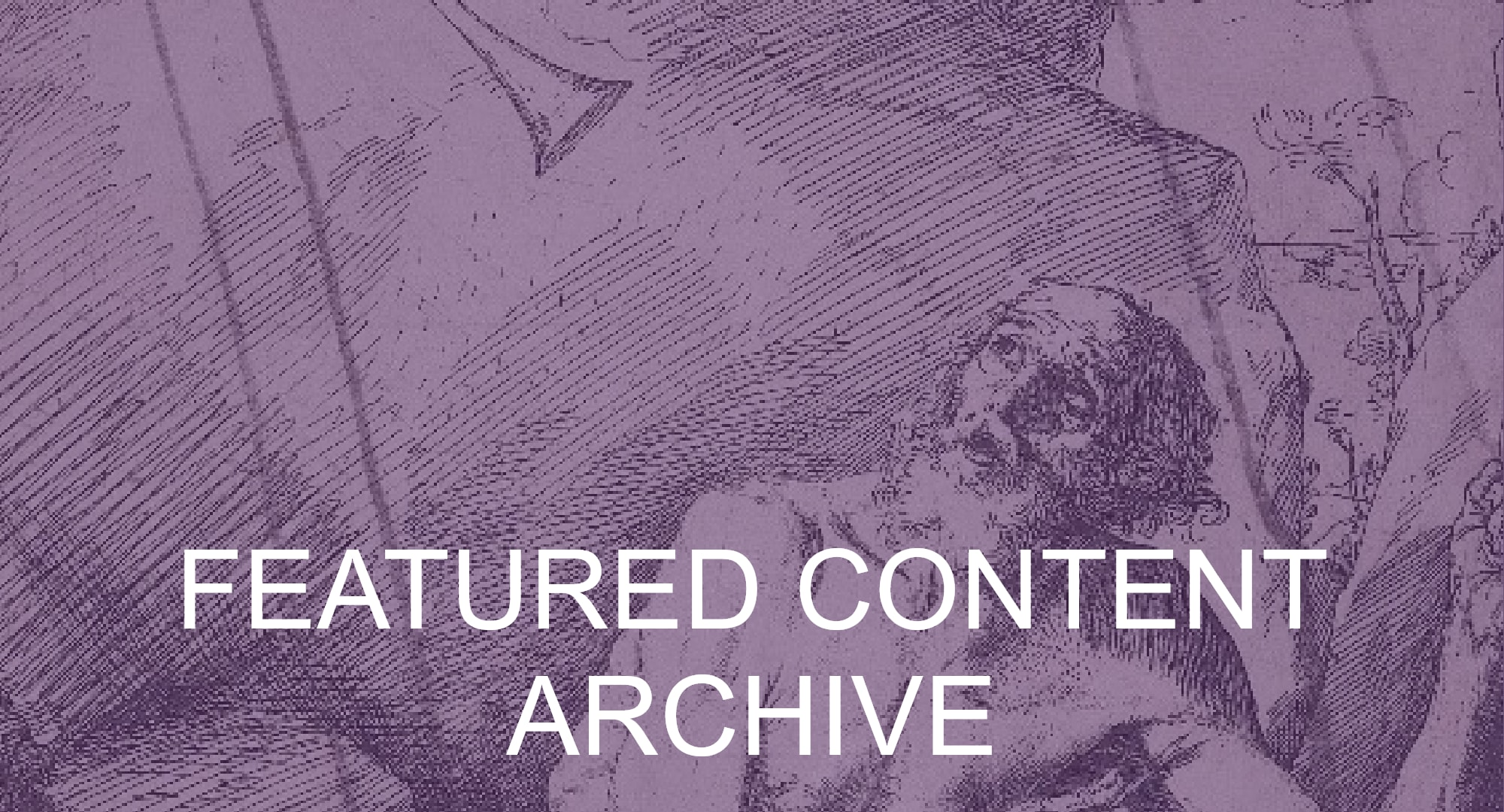 Click here to view the featured content archive