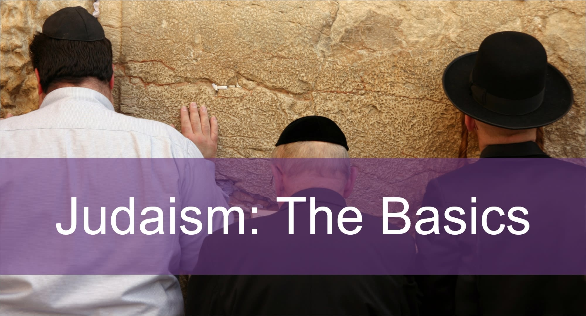 Click here to view articles on Judaism: the Basics