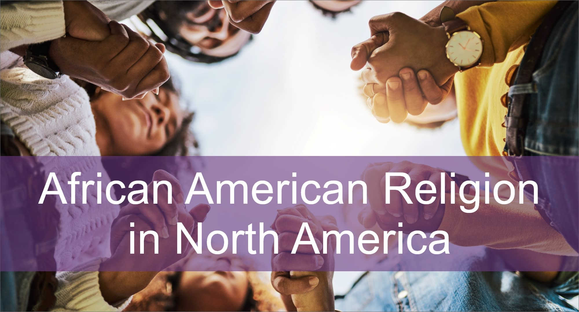 Click here to view content on African American Religion in North America