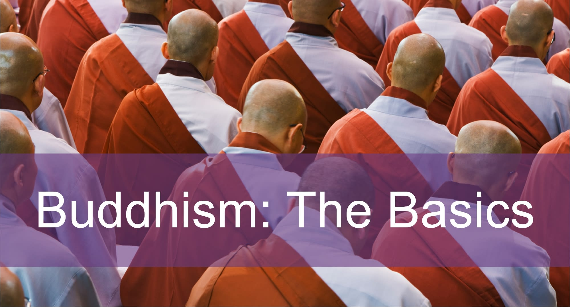 Click here to view articles on Buddhism: the Basics