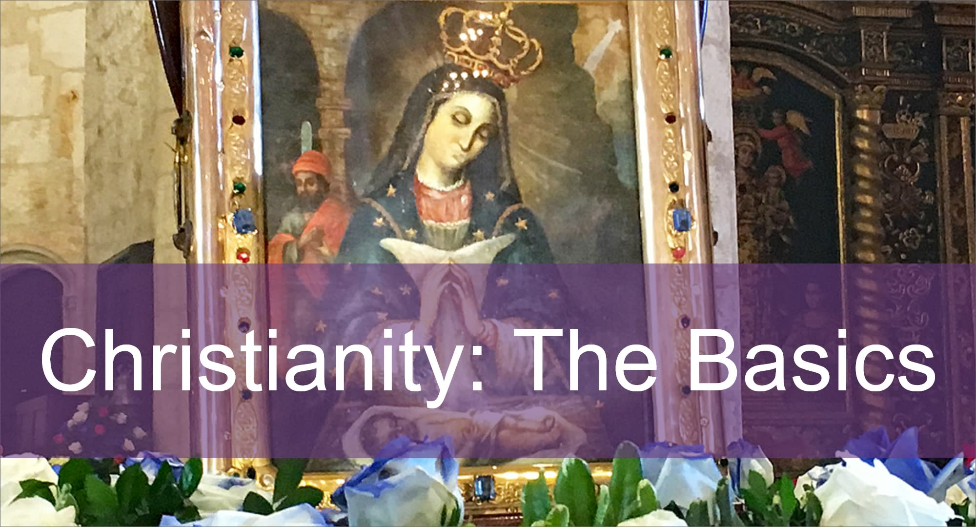 Click here to view articles on Christianity: the Basics