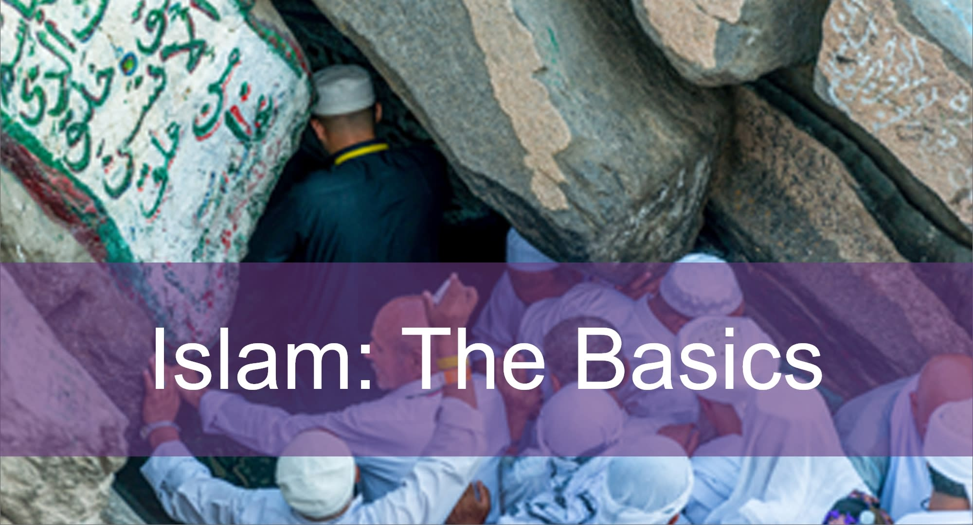 Click here to view articles on Islam: the Basics