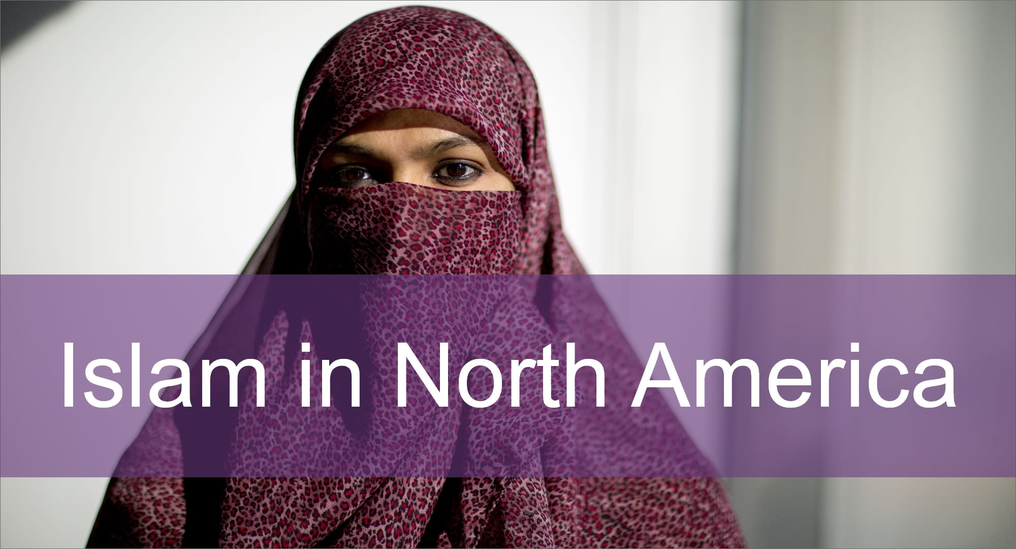 Click here to view content on Islam in North America
