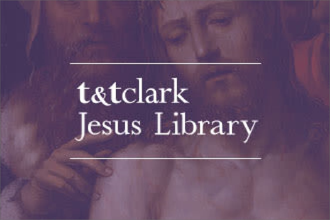 t&t Clark Jesus Library