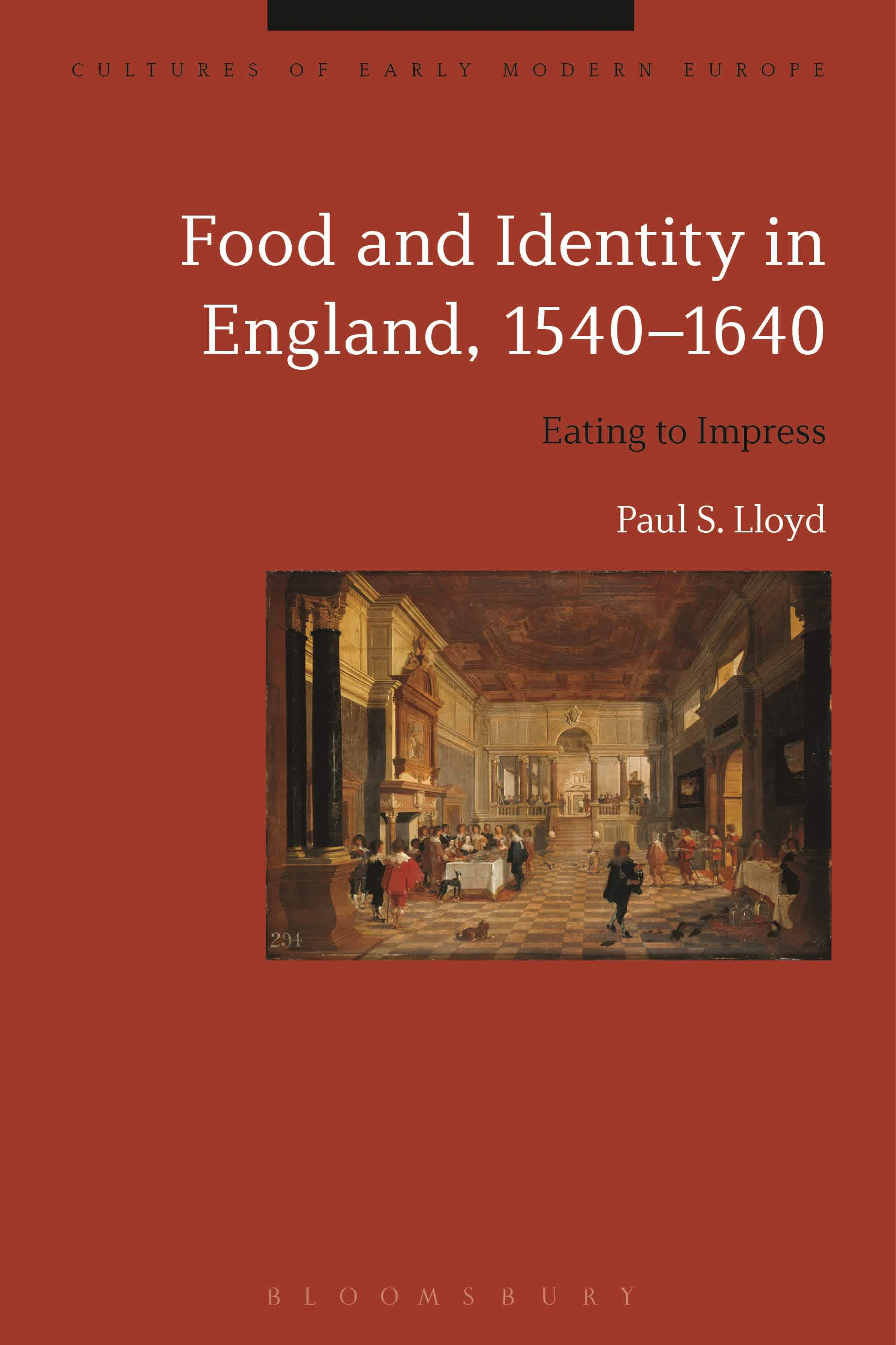 Food and Identity in England, 1540–1640