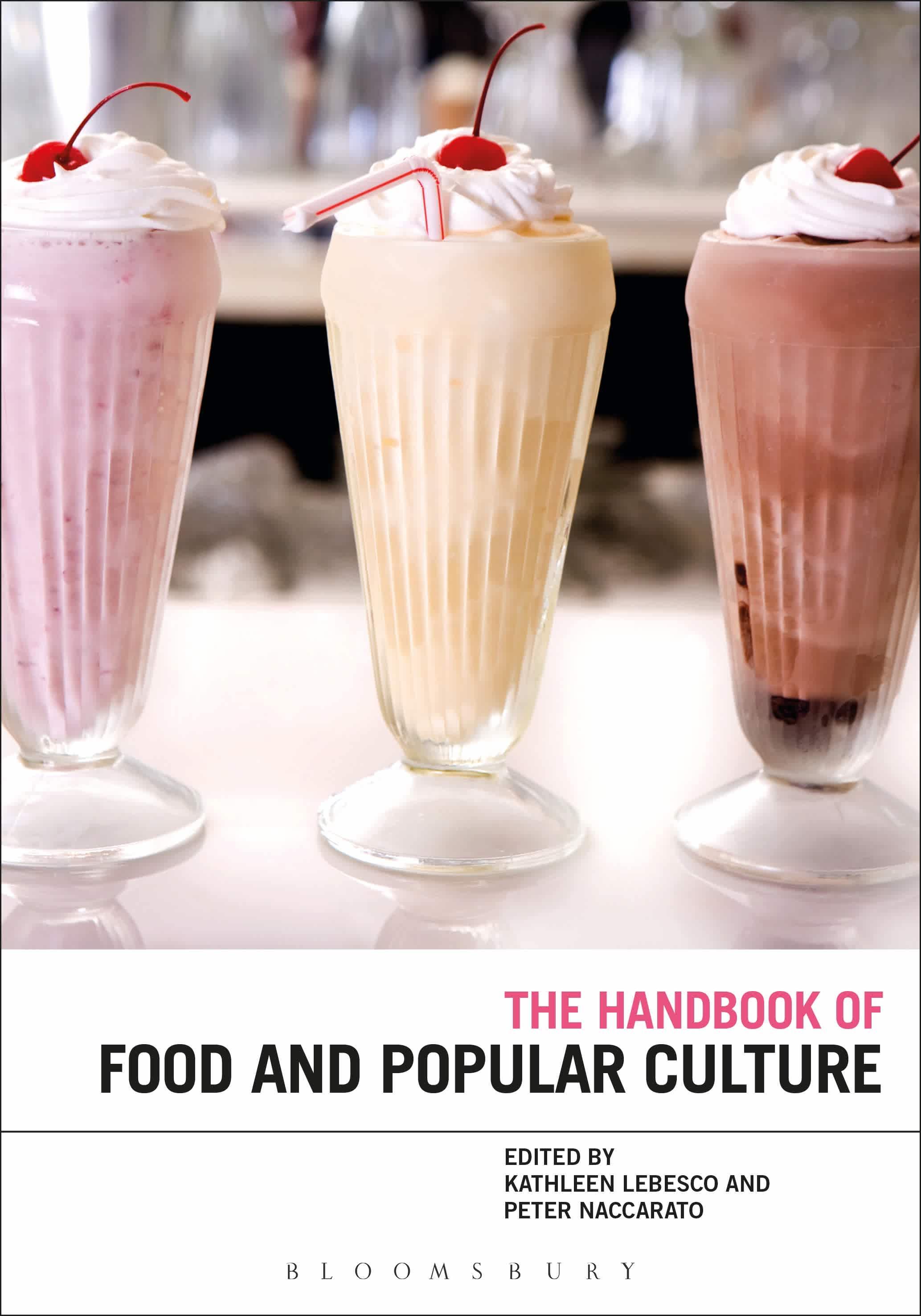 The Bloomsbury Handbook of Food and Popular Culture