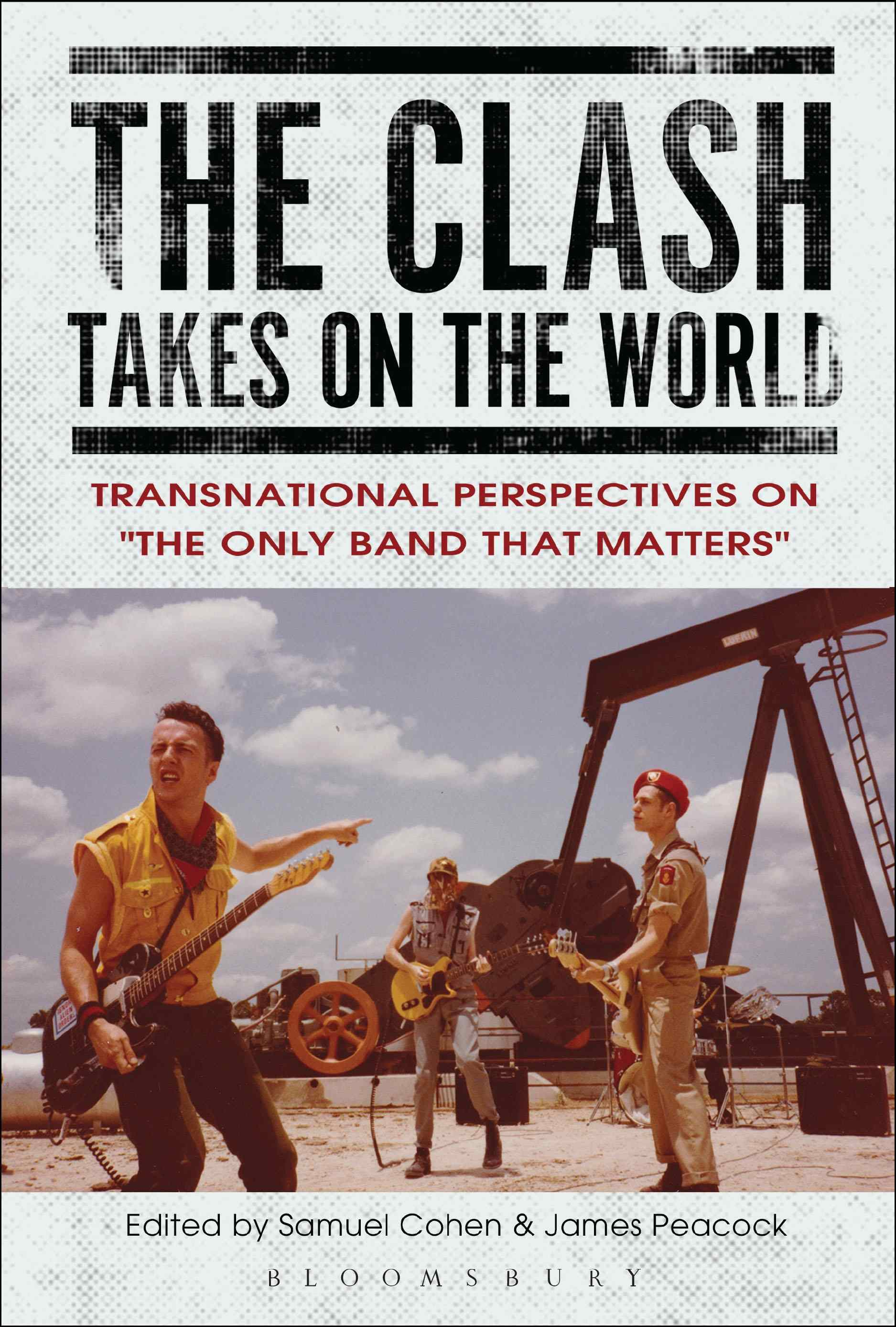 The Clash Takes on the World