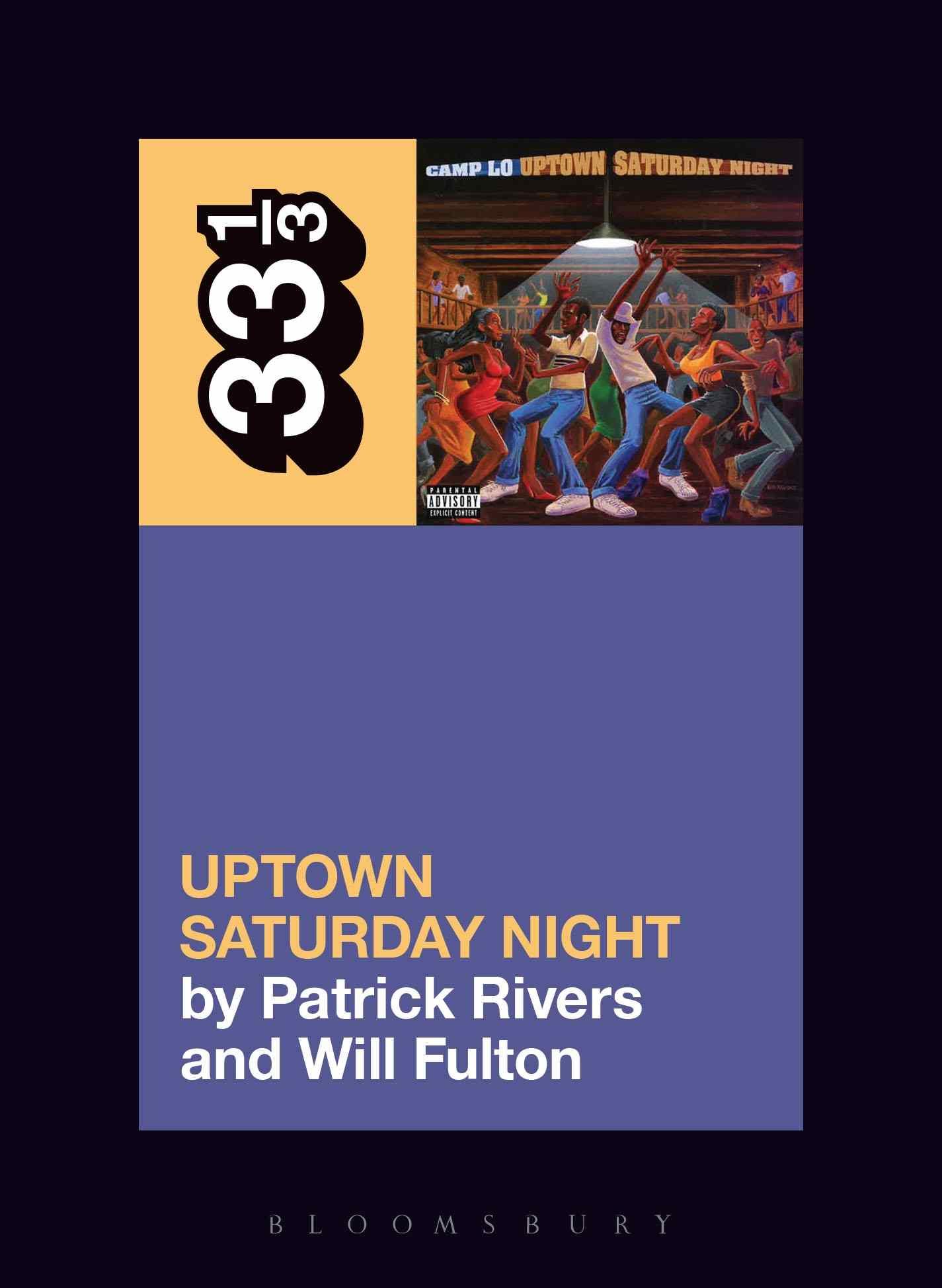 Camp Lo's Uptown Saturday Night