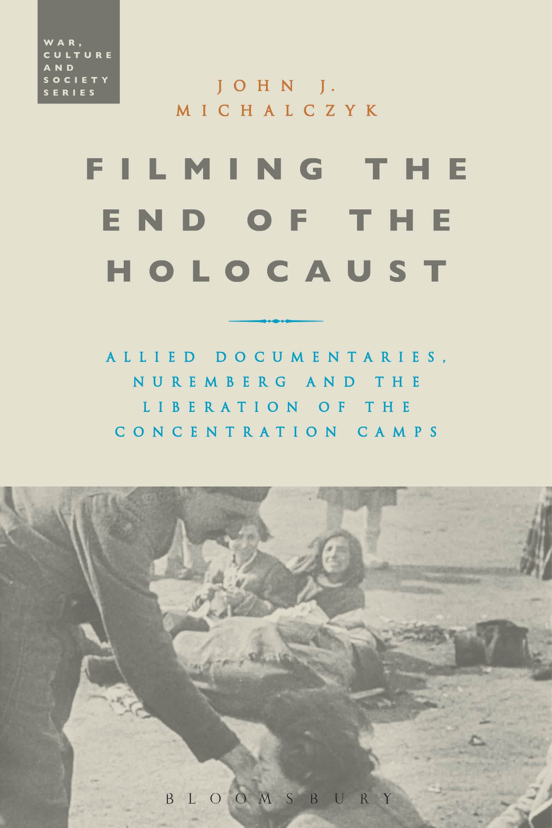 Bloomsbury cultural history ebooks filming the end of the holocaust fandeluxe Gallery