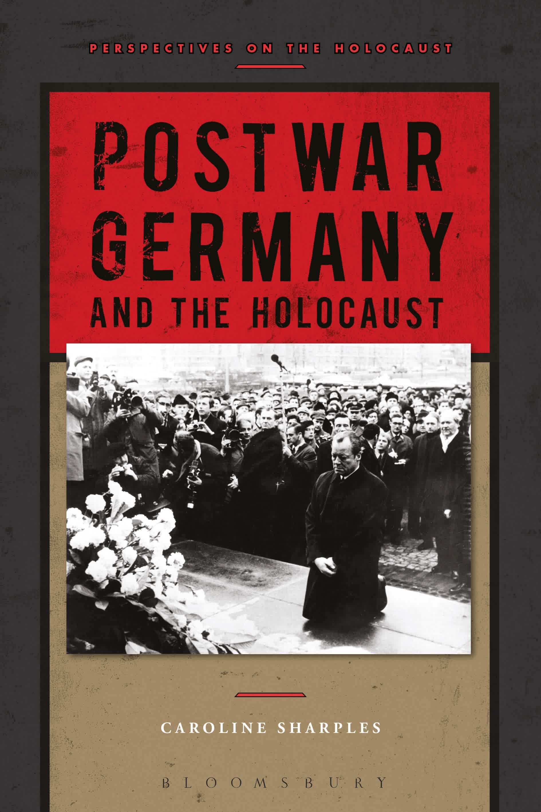 Bloomsbury cultural history ebooks postwar germany and the holocaust fandeluxe Gallery