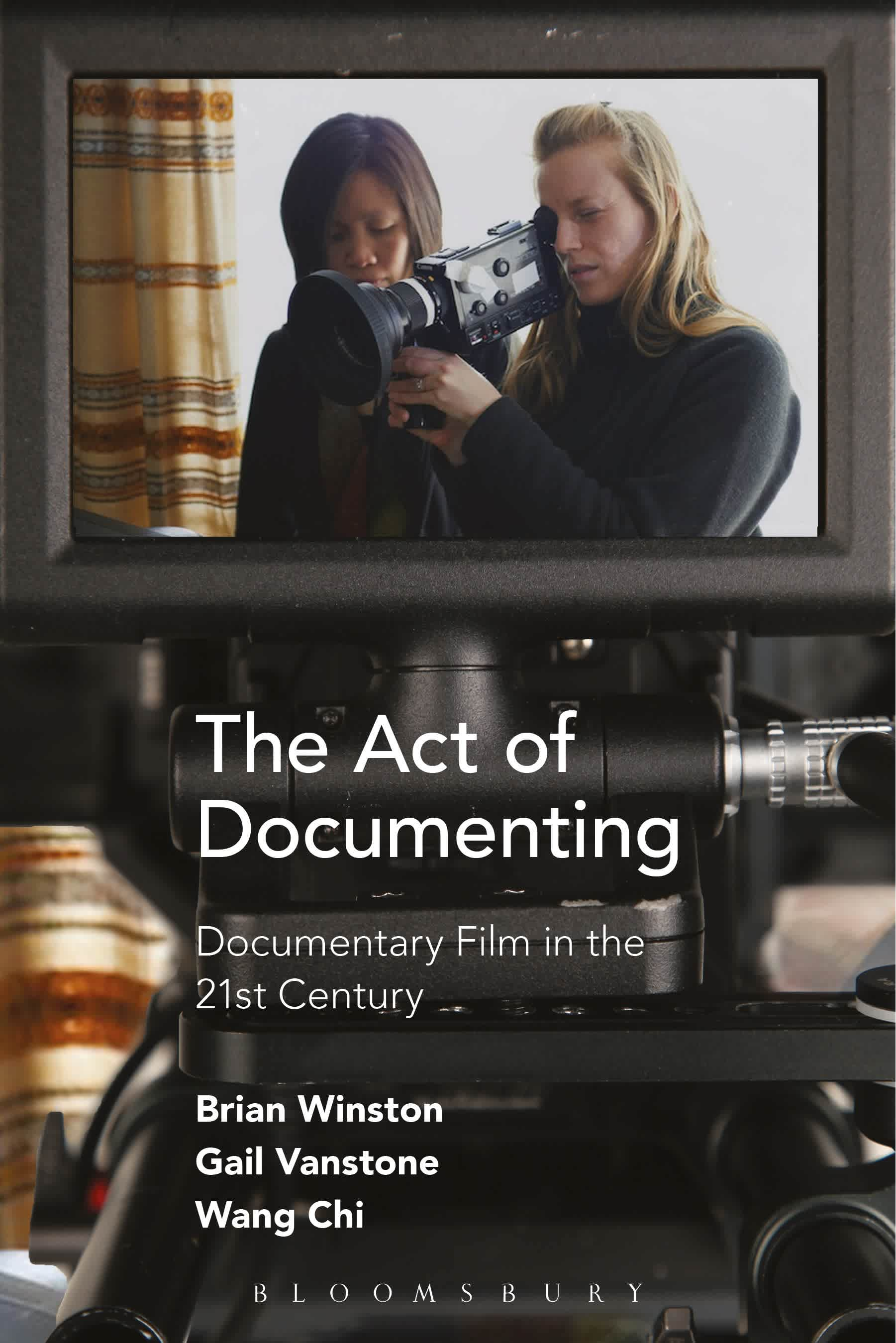 The Act of Documenting: Documentary Film in the 21st Century cover image