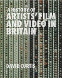 A History of Artists' Film and Video in Britain cover image