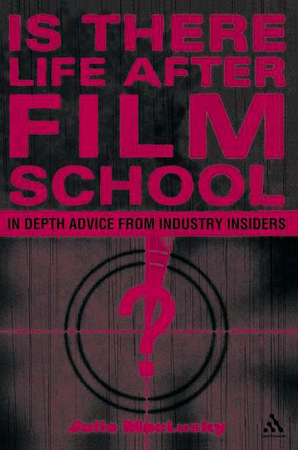 Is There Life After Film School?