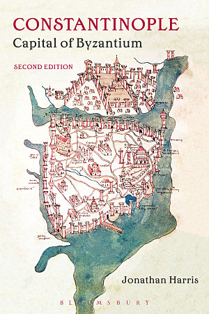 Cover for Constantinople: Capital of Byzantium