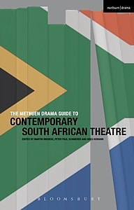 Cover of Methuen Drama Guide to Contemporary South African Theatre