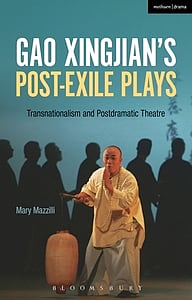 Cover cover for Gao Xingjian's Post-Exile Plays