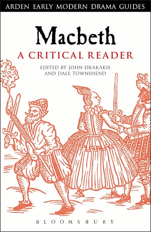 Macbeth: A Critical Reader