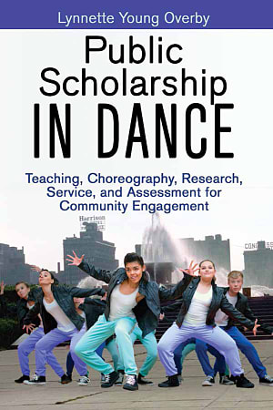 Book cover image for Public Scholarship in Dance by Lynnette Young Overby