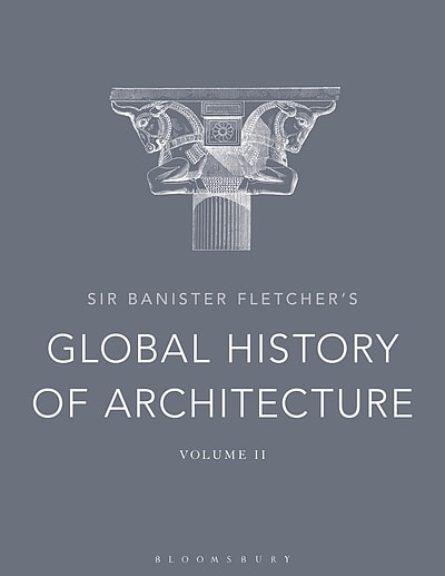 c99a8dfd135f5 Sir Banister Fletcher s Global History of Architecture