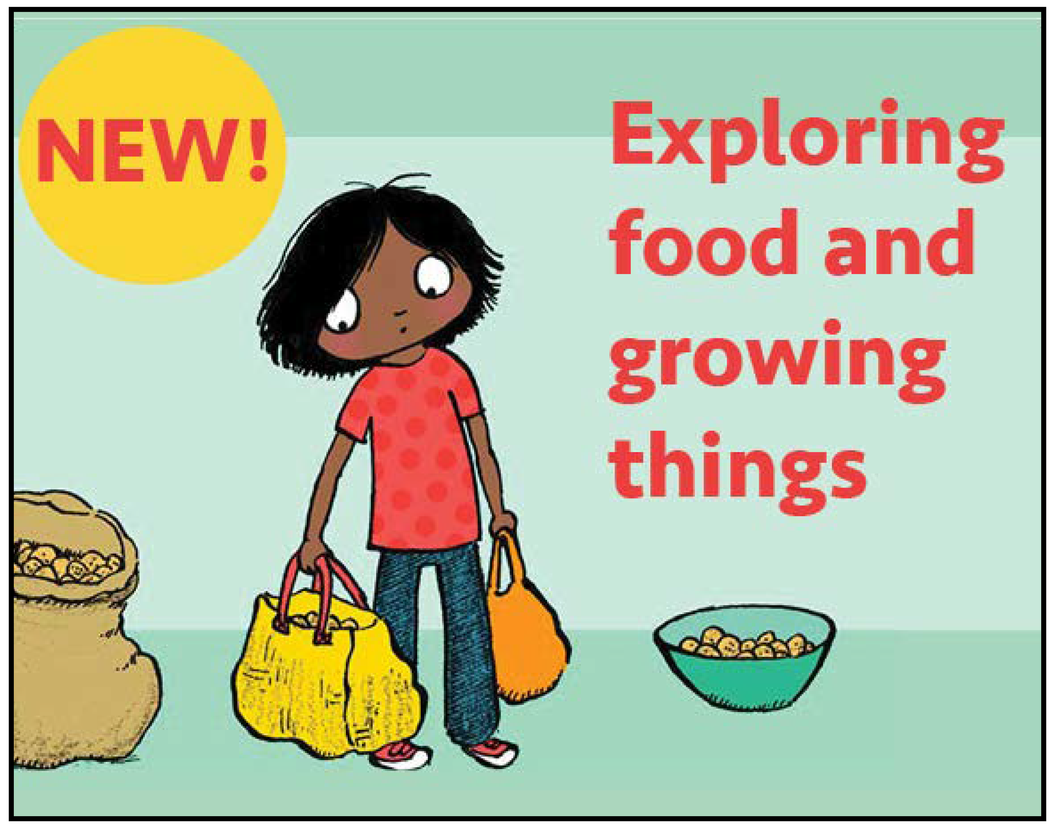 Explore food and growing things