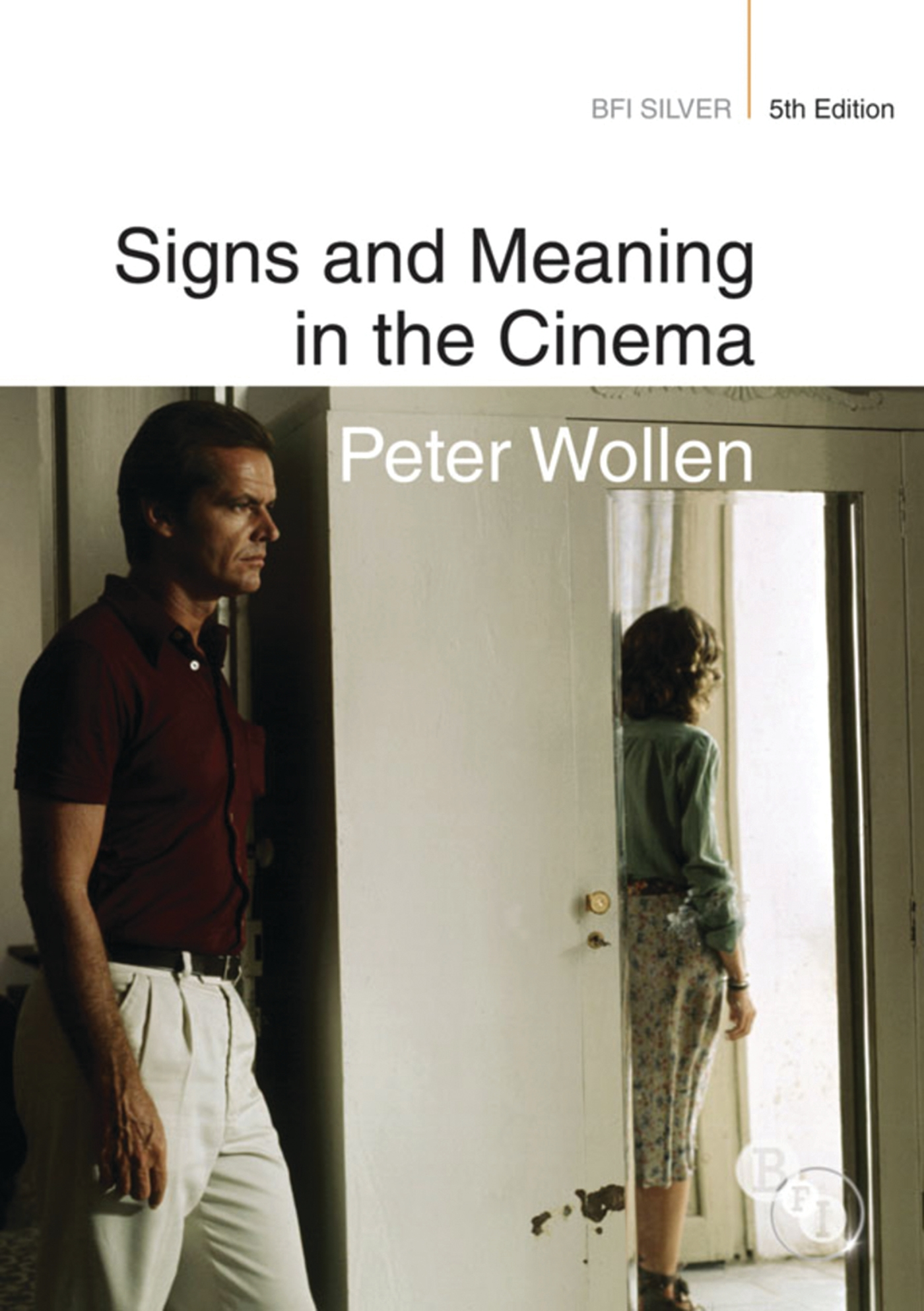 Front cover of Signs and Meaning in the Cinema by Peter Wollen