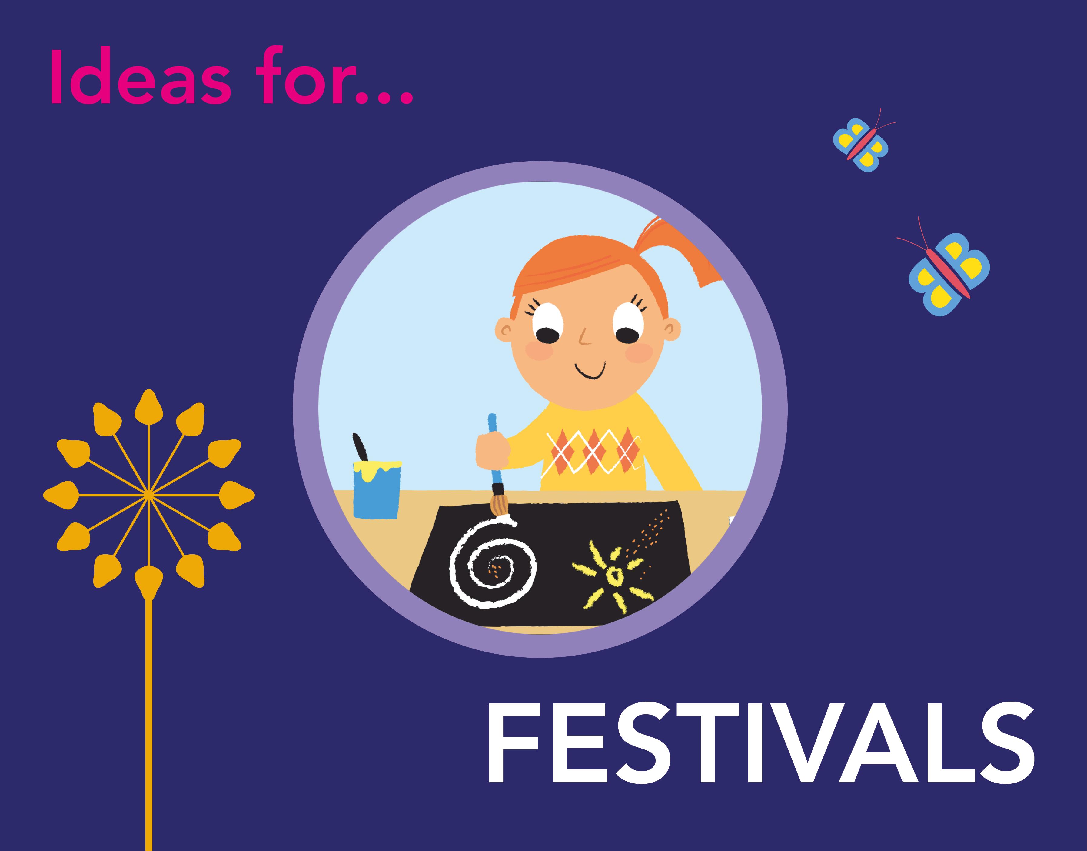 Ideas for Festivals