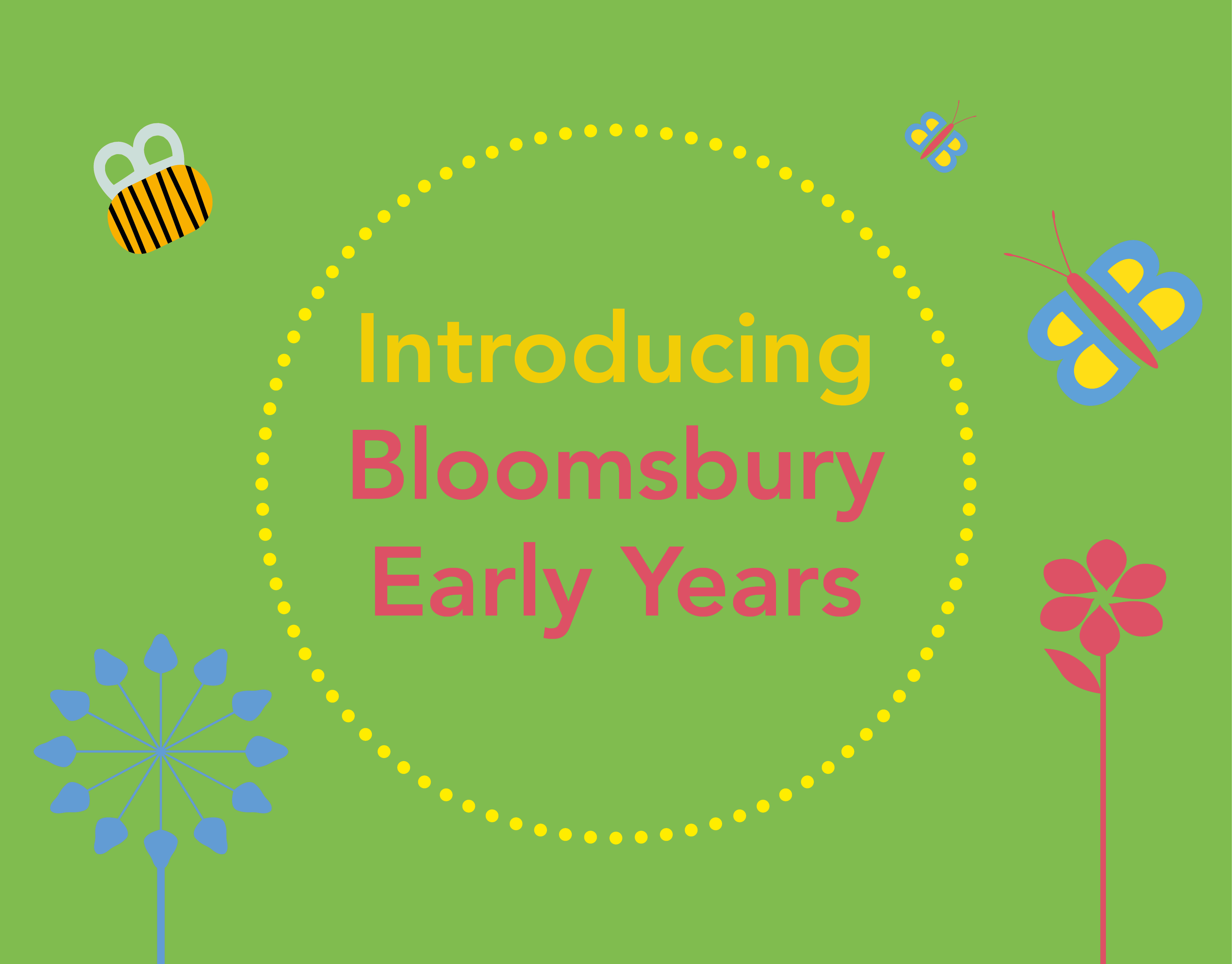 Introducing Bloomsbury Early Years