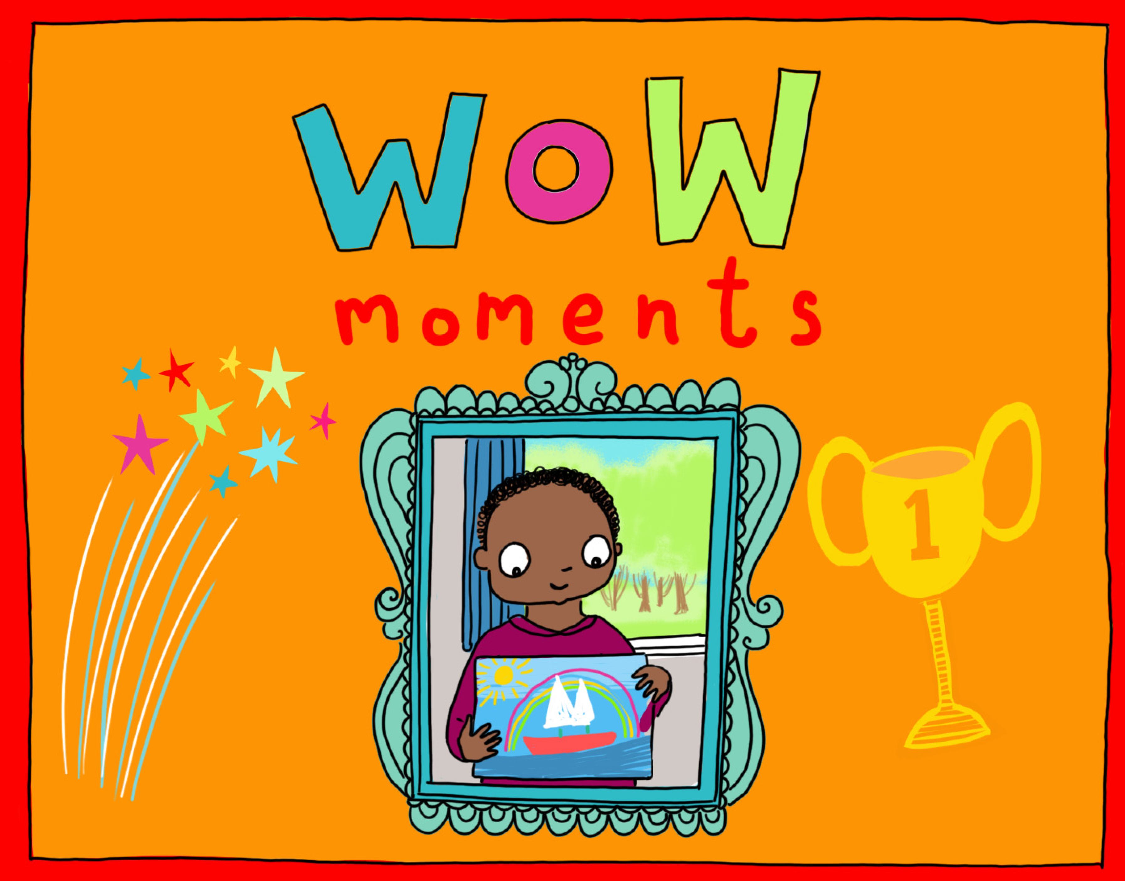 Our Wow Moments