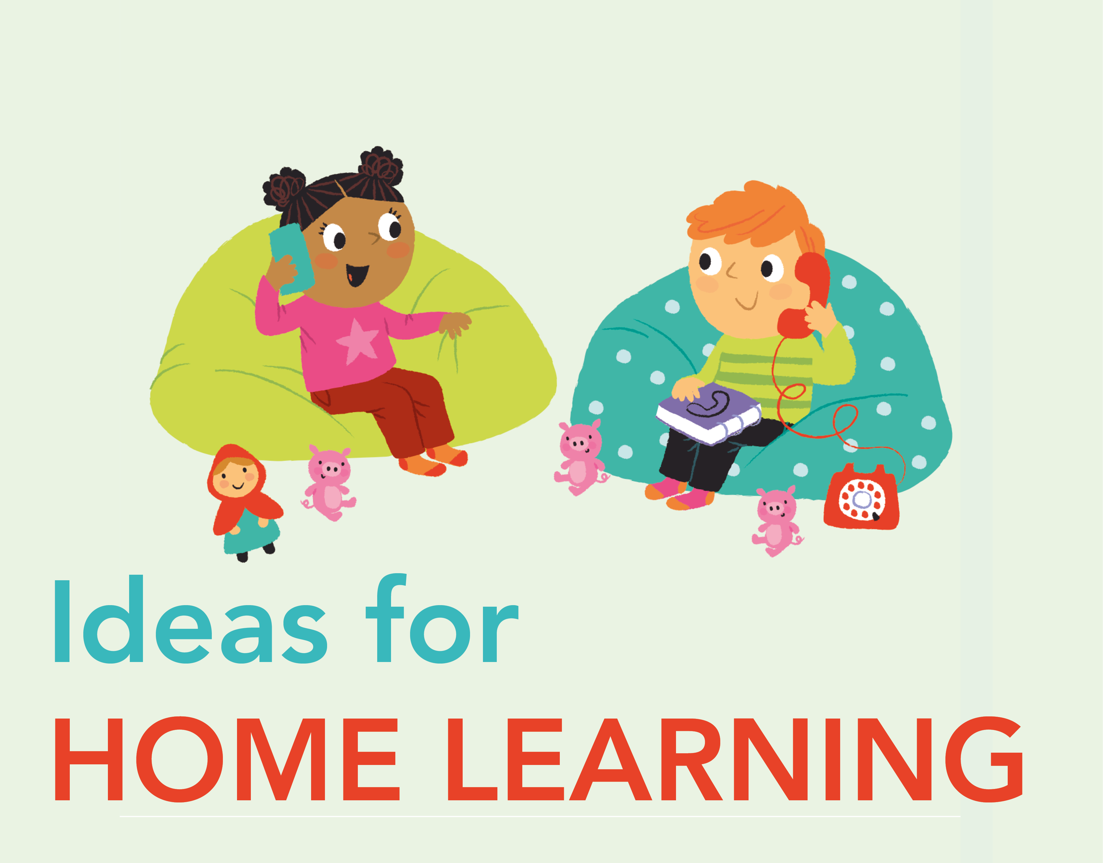 Ideas for Home Learning