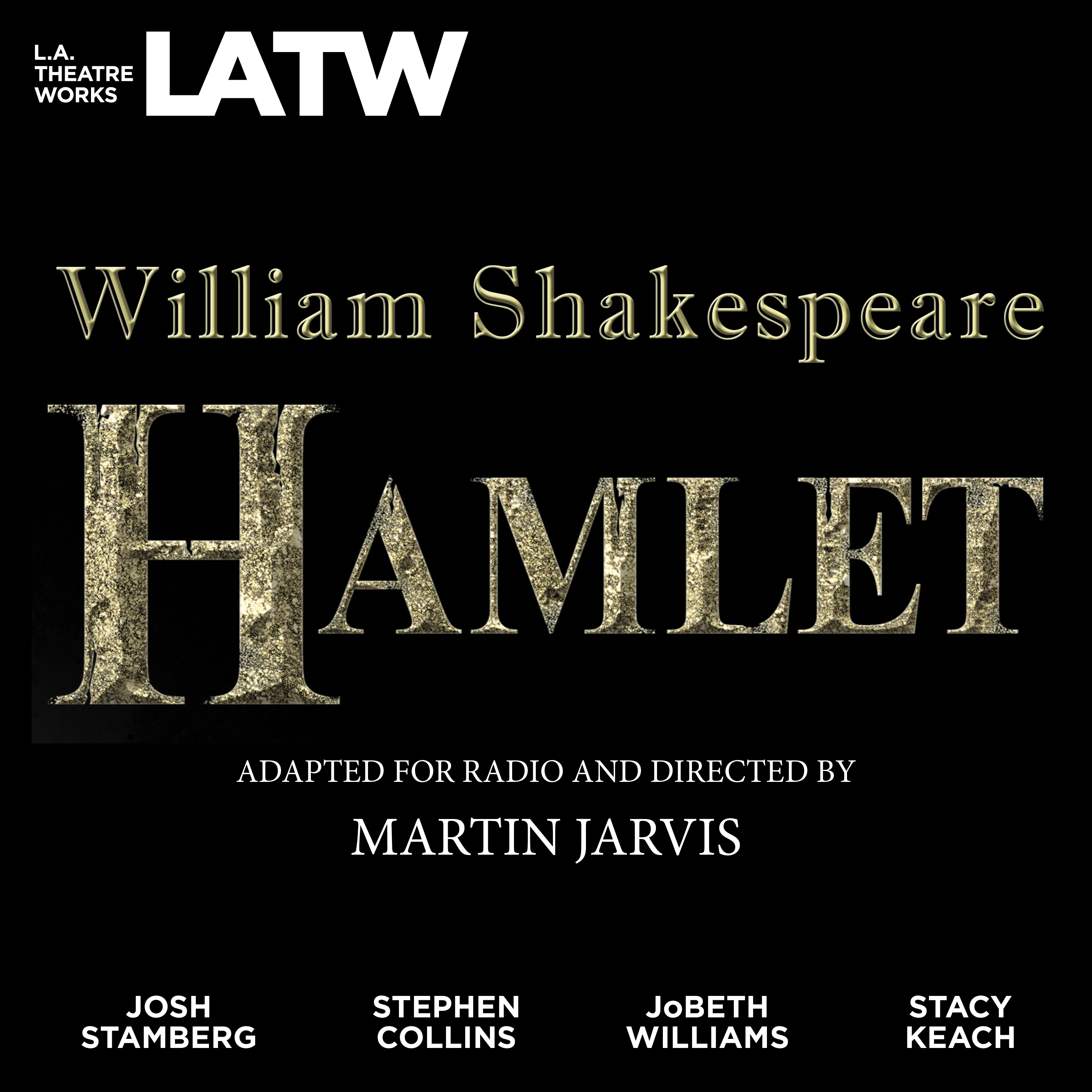 Hamlet L.A. Theatre Works audio play cover image