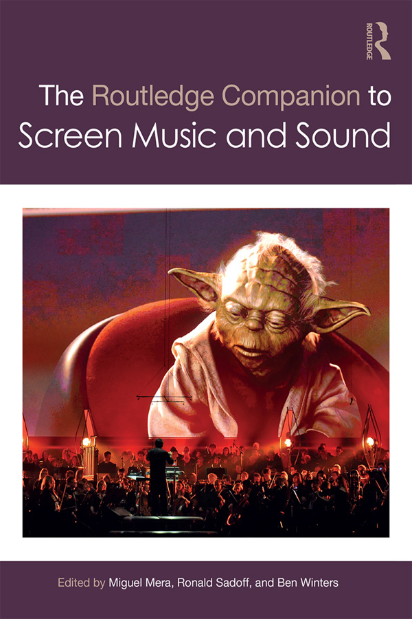 Book cover for The Routledge Companion to Screen Music and Sound
