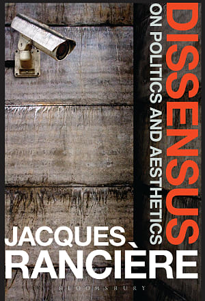 Front cover of Dissensus: On Politics and Aesthetics