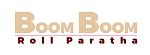 Boom Boom Roll Paratha