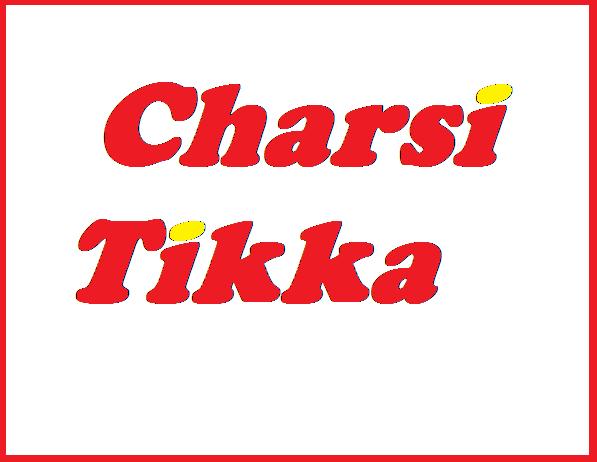 Charsi Tikka
