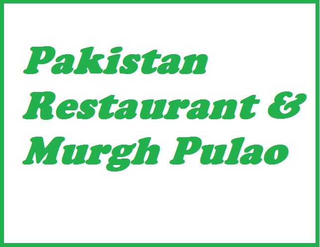 Pakistan Restaurant and Murgah Paulo