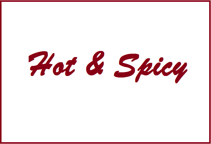 Hot N Spicy