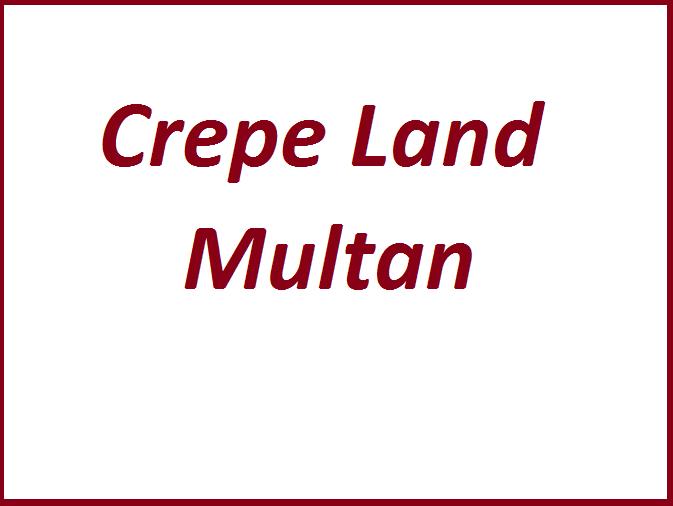 Crepe Land Multan