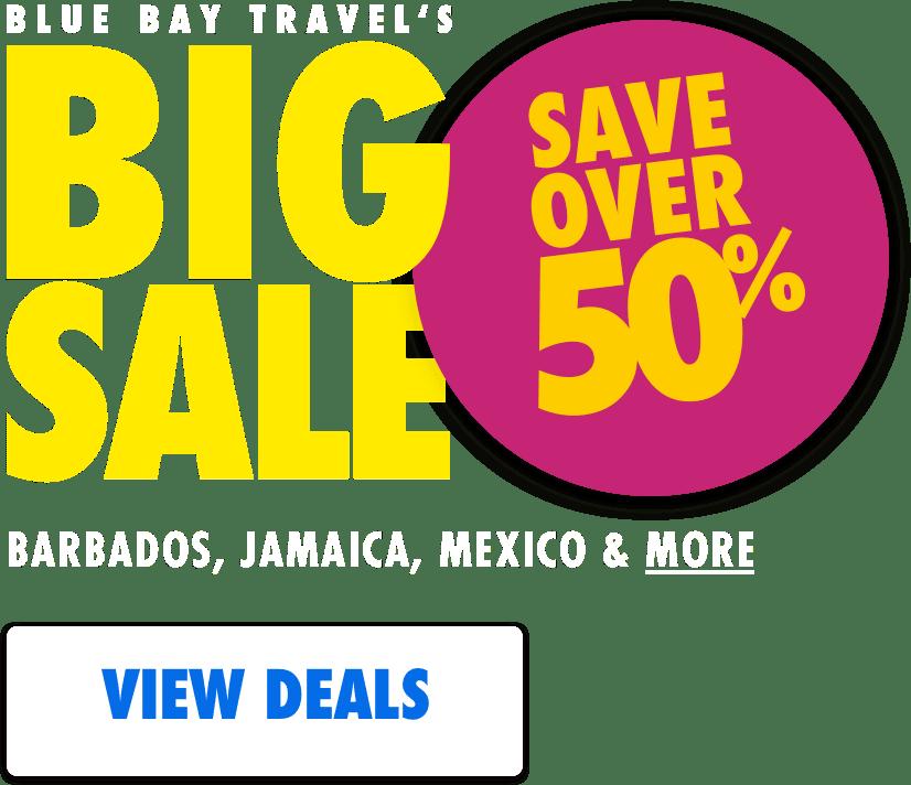 Blue Bay Travel's Big Sale
