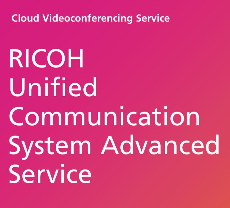 RICOH Unified Communication System Advanced Service