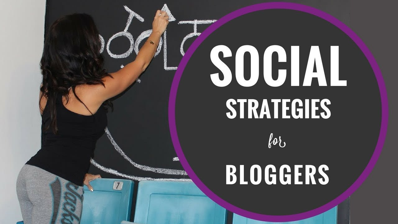 Bloggers: Social Strategy to Build Awareness for Your Brand