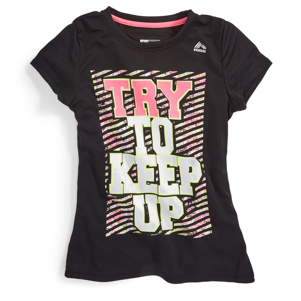 "RBX Girls' ""Try To Keep Up"" Graphic Active Tee - BLACK"