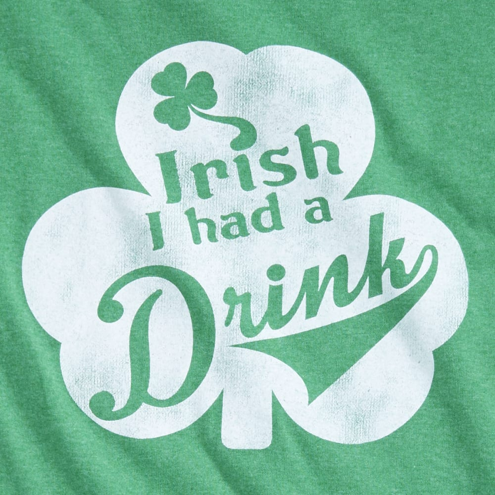 ST. PADDY'S DAY Guys' Irish I Had A Drink Screen Tee - GREEN