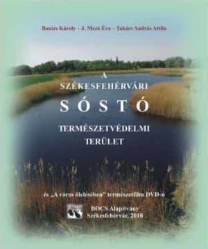 A Székesfehérvári Sóstó Természetvédelmi Terület   BOCS Alapítvány