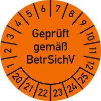 Prüfplakette - Geprüft gemäß BetrSichV, 2020 - 2025